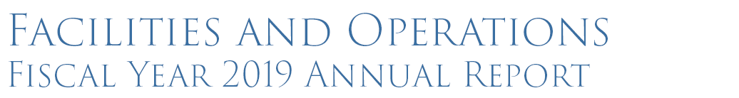 Facilities and Operations Fiscal Year 2019 Annual Report logo